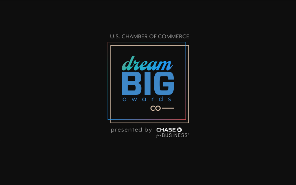 US Chamber of Commerce. The Dream Big Awards presented by Chase for Business